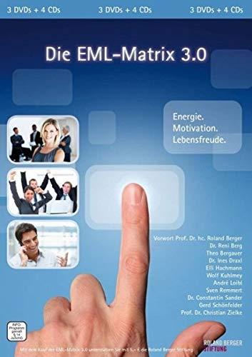 Die EML-Matrix 3.0 - Energie. Motivation. Lebensfreude (3 DVDs + 4 CDs + Arbeitsbuch)