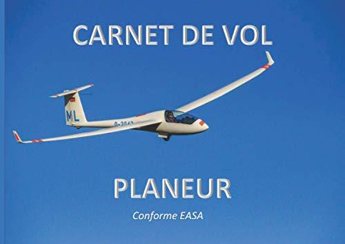 Carnet de vol pour pilote conforme EASA: Journal d'enregistrement de 100 pages en français et anglais (21 cm sur 15 cm) conforme à la législation européenne