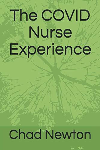 The COVID Nurse Experience