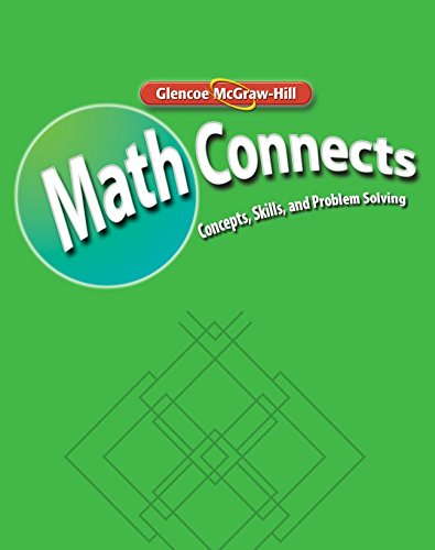 Math Connects: Concepts, Skills, and Problems Solving, Course 3, Study Guide and Intervention/Practice Workbook (MATH APPLIC & CONN CRSE)