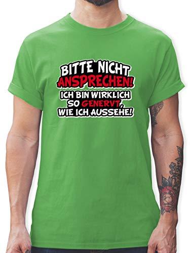 Sprüche - Bitte Nicht ansprechen ich Bin wirklich so genervt - XXL - Grün - genervt t-Shirt - L190 - Tshirt Herren und Männer T-Shirts