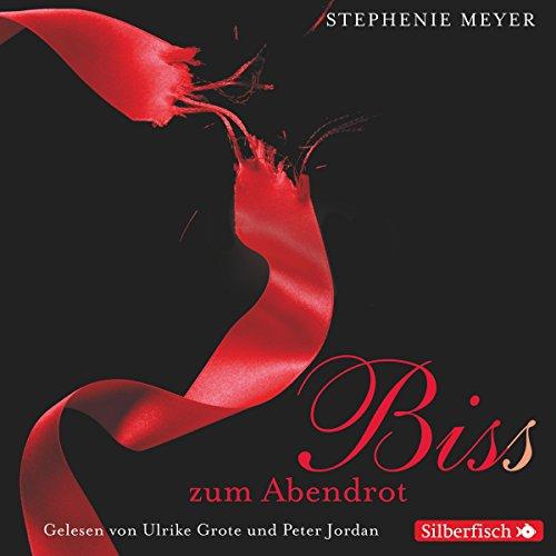 Bis(s) zum Abendrot (Twilight-Saga 3) audiobook cover art