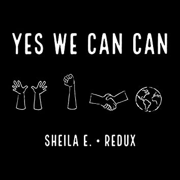 Yes We Can Can (Redux)