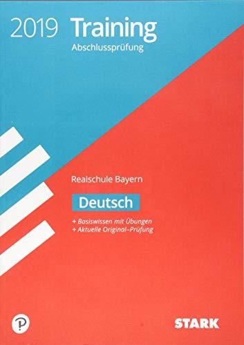 STARK Training Abschlussprüfung Realschule Bayern 2019 - Deutsch
