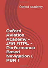 Oxford Aviation Academy - JAA ATPL - Performance Based Navigation ( PBN )
