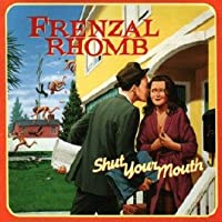 Shut Your Mouth (Re-Release)