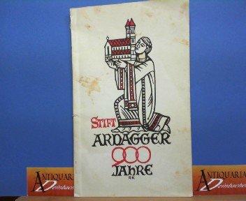 900 Jahre Stift Ardagger - Stifts- und Pfarrgeschichte 1049-1949.