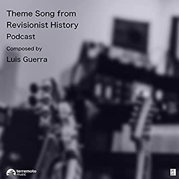 Theme Song from Revisionist History Podcast (Original Podcast Soundtrack)