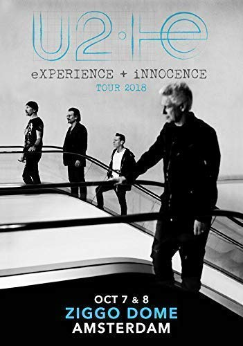 Desconocido U2 Experience + Innocence 2018 Tour Ziggo Dome Amsterdam Póster Foto Songs Experience Billetes 85 (A5-A4-A3) - A4