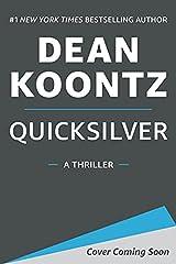 Quicksilver: A Thriller Kindle Edition
