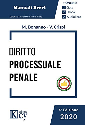Diritto processuale penale 2020 (Esame avvocato OK - Manuali Brevi)