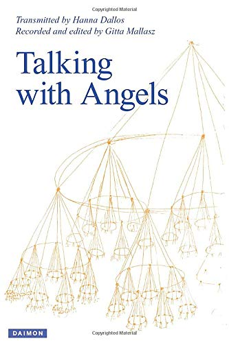Talking with Angels: Newly revised and expanded fifth edition