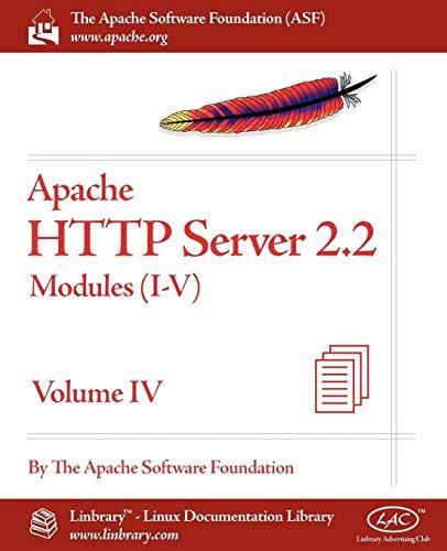 Apache HTTP Server 2.2 Official Documentation - Volume IV. Modules (I-V)