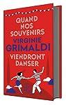 Quand nos souvenirs viendront danser par Grimaldi