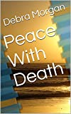 Peace With Death (English Edition)