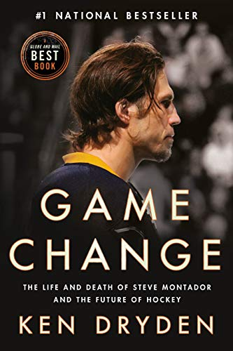 Game Change: The Life and Death of Steve Montador, and the Future of Hockey