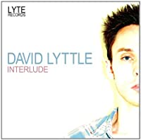 Interlude by DAVID LYTTLE (2012-04-03)