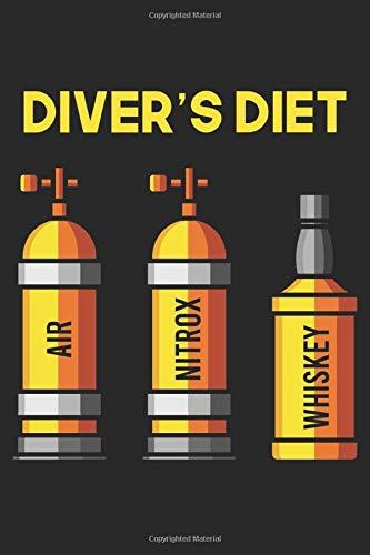 Diver's Diet | Air Nitrox Whiskey: Tauchen Geschenk Für Taucher Tauchsport Dina5 Liniert Notizbuch Tagebuch Planer Notizblock Kladde Journal Strazze