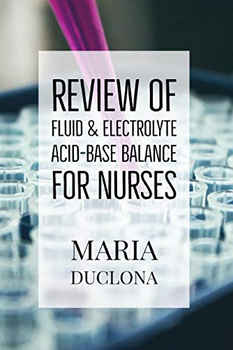 Review of Fluids  and Electrolytes:  NCLEX Review Book (English Edition)