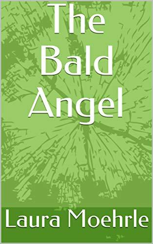 The Bald Angel (English Edition)