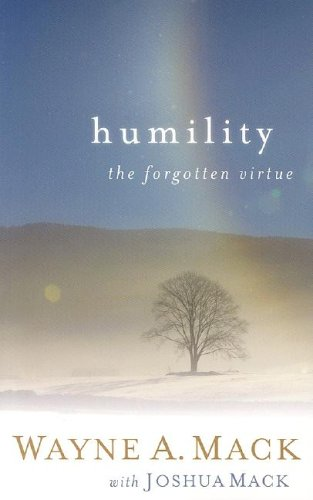 Humility, the Forgotten Virtue