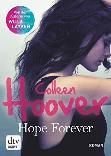 Hope Forever: Roman (Sky & Dean-Reihe 1)