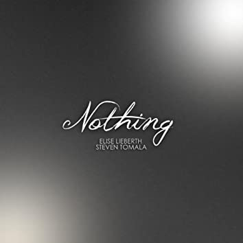 Nothing (feat. Steven Tomala)