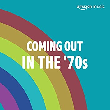 Coming Out in the 70s
