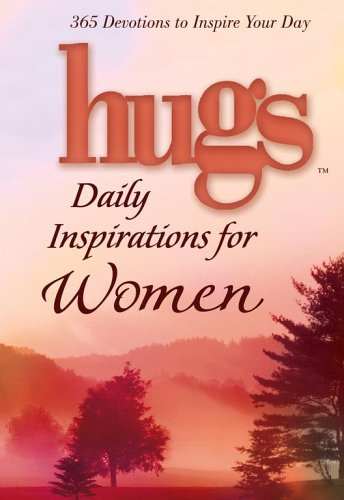 Hugs Daily Inspirations for Women: 365 devotions to inspire your day (Hugs Series)