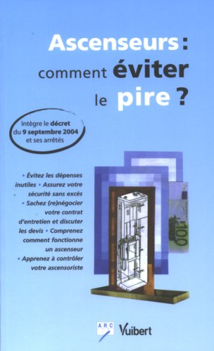 Ascenseurs : comment éviter le pire ?