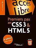 Premiers pas en CSS3 et HTML5 (Accès libre)