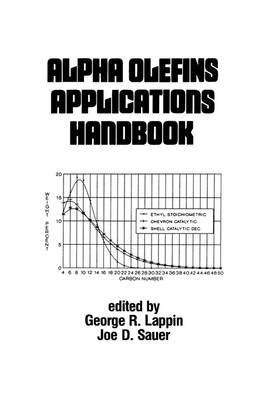 By x Alpha Olefins Applications Handbook: Chemical Industries, Vol 37 Hardcover -...