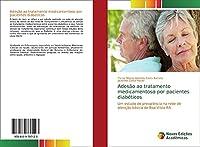 Adesão ao tratamento medicamentoso por pacientes diabéticos: Um estudo de prevalência na rede de atenção básica de Boa Vista-RR