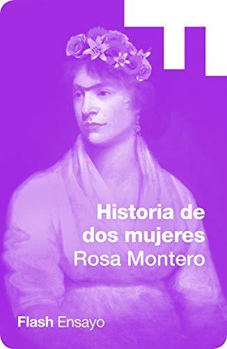Historia de dos mujeres (Spanish Edition)