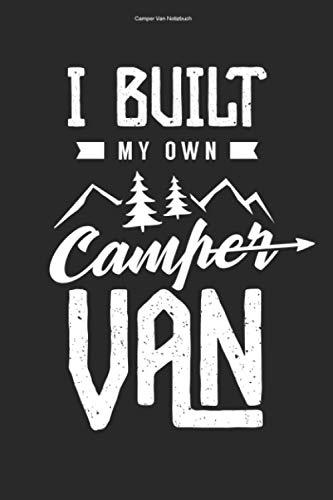 Camper Van Notizbuch: 100 Seiten | Kariert | Wohnmobile Umbauen Camper Van Campervan Camper Reise Reisender Team Selber Bauen Wohnmobil Reisen Geschenk