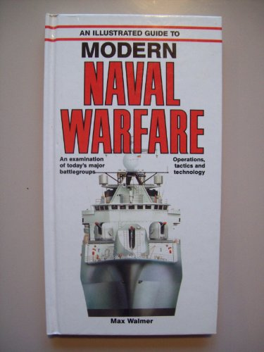 The Illustrated Guide to Model Naval Warfare