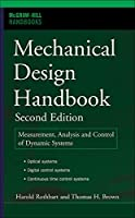 Mechanical Design Handbook: Measurement, Analysis And Control of Dynamic Systems (McGraw Hill Handbooks (Hardcover))