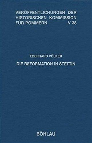 Die Reformation in Stettin.
