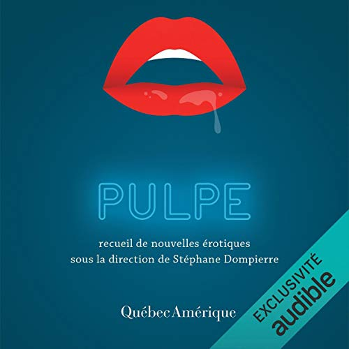 Pulpe [Pulp] audiobook cover art