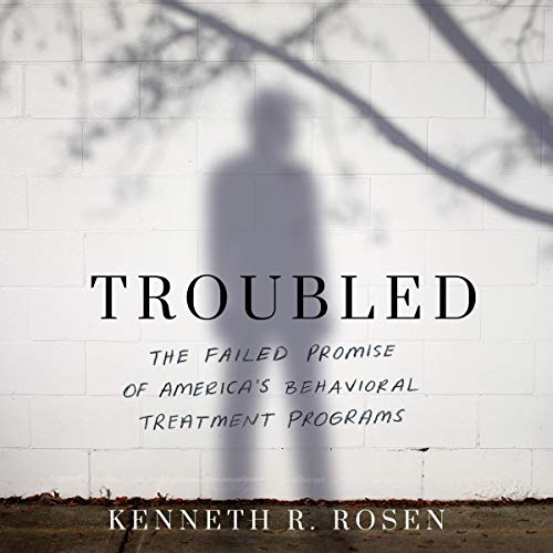 Troubled Audiobook By Kenneth R. Rosen cover art