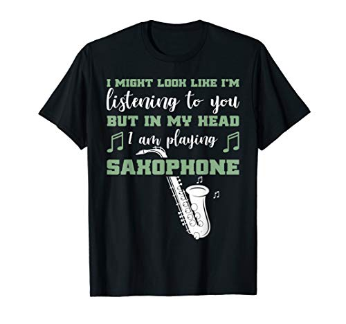 Lustiges Saxophon In My Head I'm Playing My Saxophone T-Shirt