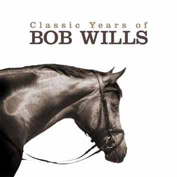 The Classic Years of Bob Wills