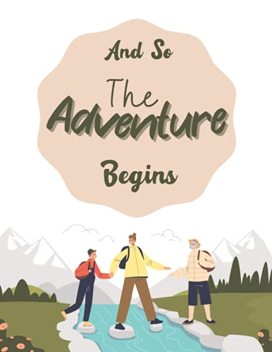 And So The Adventure Begins: Travel Camping Diary book gifts - Dotted Grid Notebook/Journal/Diary(110 Pages)