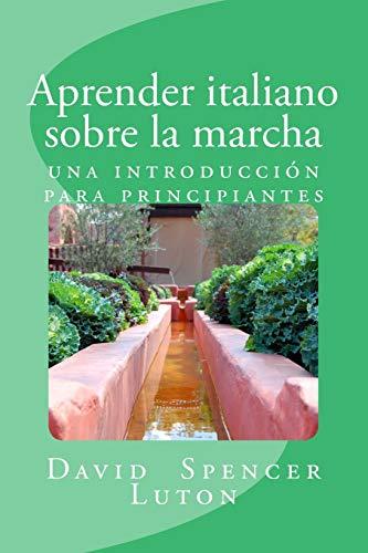 Aprender italiano sobre la marcha: una introducción para...