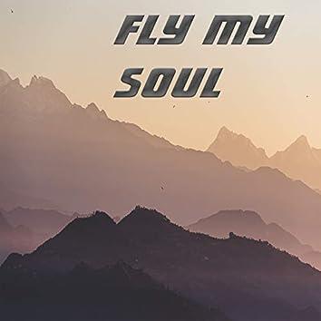 Fly My Soul