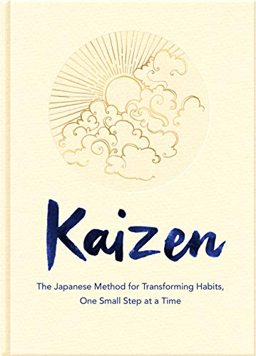 Kaizen: The Japanese Method for Transforming Habits, One Small Step at a Time (English Edition)