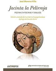 Jacinta la Pelirroja: Poema en poemas y dibujos: 58 (Autores, Textos y Temas. Literatura)