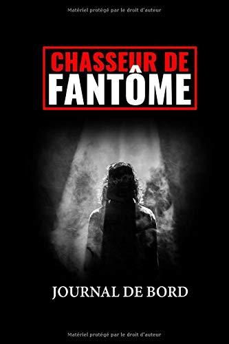 Chasseur de Fantôme: Journal de Bord à Remplir + Surprise | L'Indispensable pour vos Expériences Paranormales !