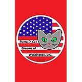 Puma D. Cat Dreams of Washington, D.C. (English Edition)