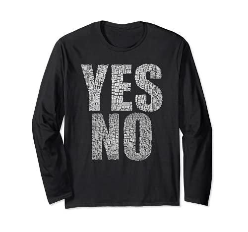 はいいいえ未定多分気にしない多分#YesNo 長袖Tシャツ